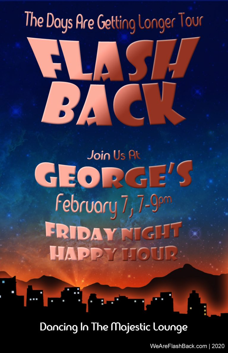 FlashBack at George's Friday!